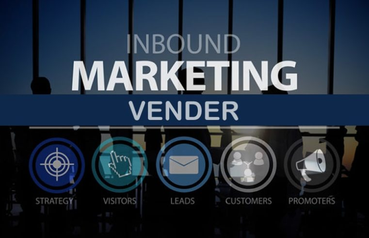 Vender – Inbound Marketing
